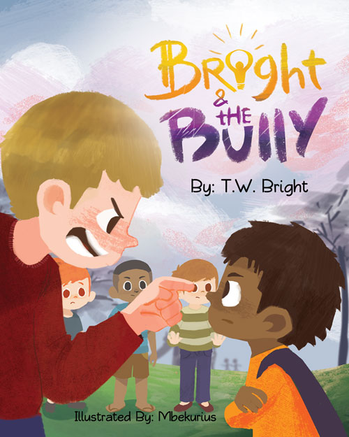 Bright and the Bully Children's Book